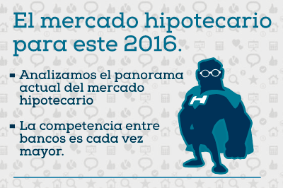 mercado-hipotecario-2016-1