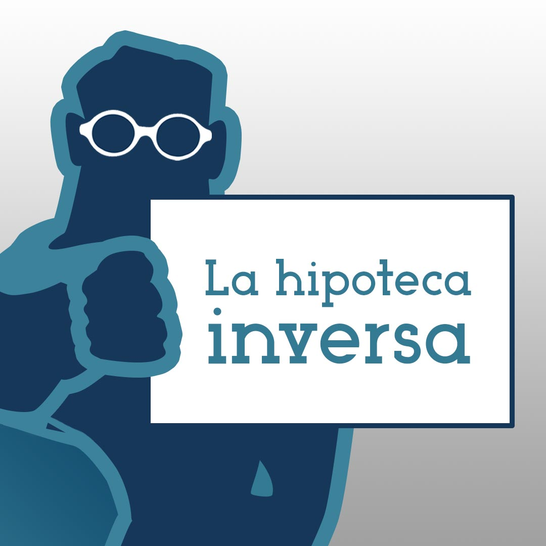 001_ElHipotecador_LaHipotecaInversa