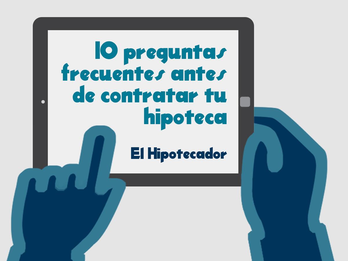 ElHipotecador_preguntas_frecuentes